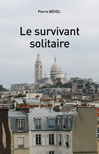 Télécharger livre Le survivant solitaire pdf gratuit