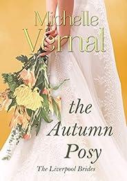 The Autumn Posy: Time slip, unique historical fiction (Liverpool Brides Book 1)