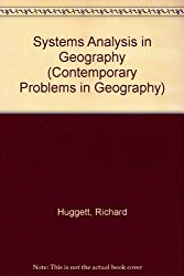 Systems Analysis in Geography (Contemporary Problems in Geography)