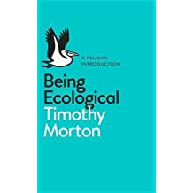 Being Ecological (Pelican Introduction)