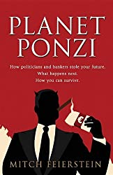 Planet Ponzi by Feierstein B. Mitch (2012-02-27)