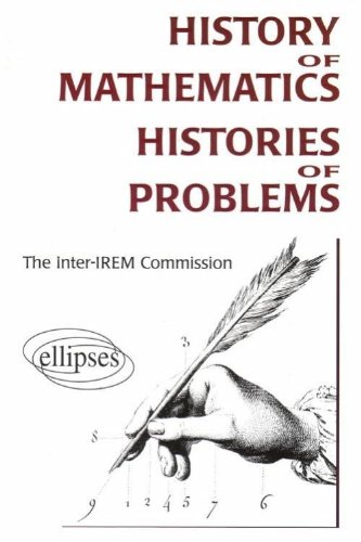 History of Mathematics : Histories of Problems