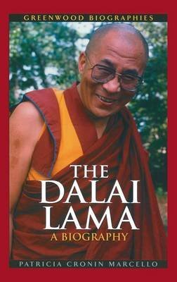 [The Dalai Lama: A Biography] (By: Patricia Cronin Marcello) [published: February, 2003]
