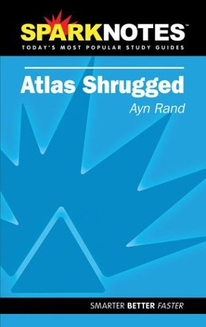 spark-notes-atlas-shrugged-sparknotes-by-ayn-rand-2004-10-14