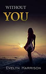 Without You (A Willow Green Mystery Book 4)
