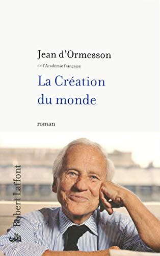 La Création du monde par Jean d'Ormesson