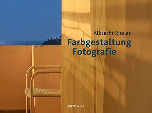 Farbgestaltung Fotografie por Albrecht Rissler epub