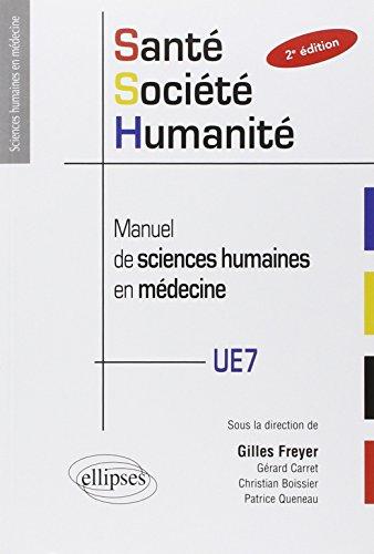 Sant Socit Humanit. Manuel de Sciences Humaines en Mdecine. PACES UE7