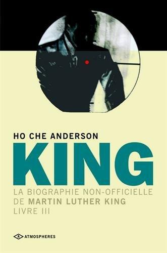 King : La biographie non-officielle de Martin Luther King, Livre 3