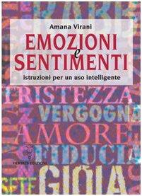emozioni-e-sentimenti-istruzioni-per-un-uso-intelligente