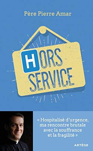 Hors service: Hospitalisé d'urgence, ma rencontre brutale avec la souffrance et la fragilité