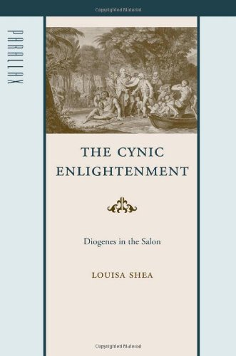 The Cynic Enlightenment: Diogenes in the Salon (Parallax: Re-visions of Culture and Society) por Louisa Shea