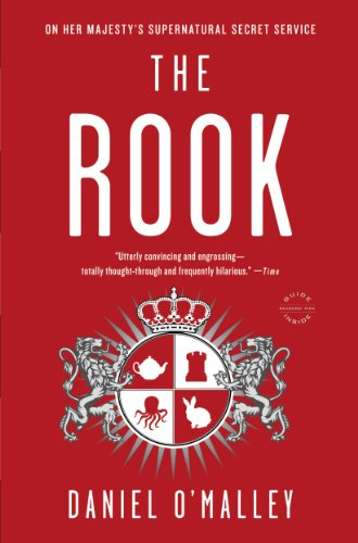The Rook: A Novel (The Rook Files Book 1) (English Edition)