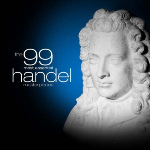 The 99 Most Essential Handel M...