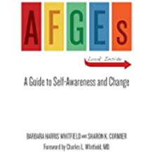 AFGEs: A Guide to Self-Awareness and Change (English Edition)