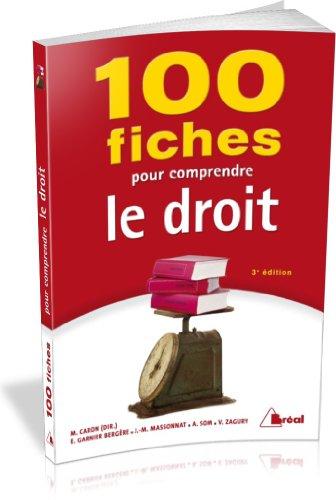 Descargar Libro 100 fiches pour comprendre le droit de Matthieu Caron