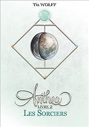 Anthea - Livre 2 : Les Sorciers