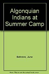 Algonquian Indians at Summer Camp