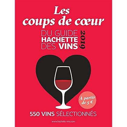 Guide Hachette des vins coups de coeur 2019