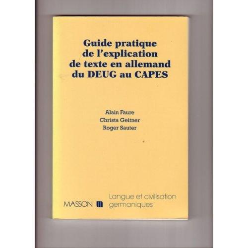 Guide pratique de l'explication de texte en allemand du DEUG au CAPES