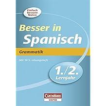Besser in Spanisch. Grammatik 1./2. Lernjahr. Übungsbuch (Cornelsen Scriptor - Besser in)