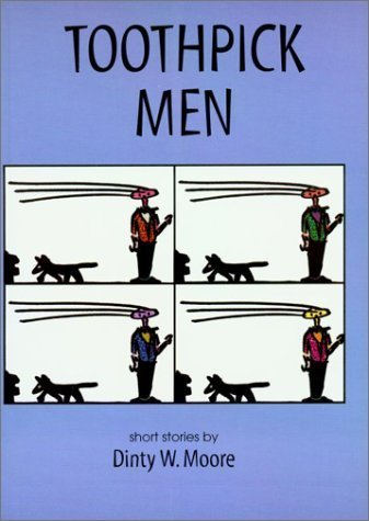 toothpick-men-by-dinty-w-moore-1998-12-31