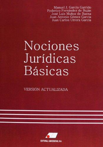 Nociones jur¡dicas bsicas por Manuel J Garc¡a Garrido