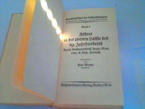 Führer in der zweiten Hälfte des 19 Jahrhunderts. Spiess, Wassmannsdorf, Jaeger, Raul, Lion, R. Koch, Hartwich