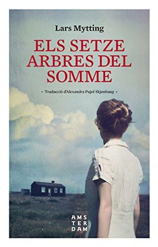 Els setze arbres del Somme (Catalan Edition) por Lars Mytting
