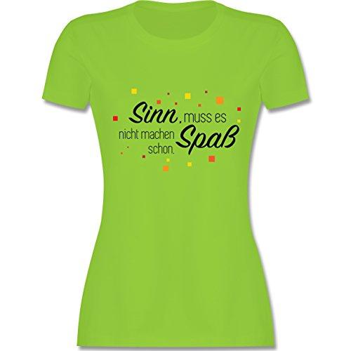 Statement Shirts - Sinn muss es nicht machen, Spaß schon - tailliertes Premium T-Shirt mit Rundhalsausschnitt für Damen Hellgrün