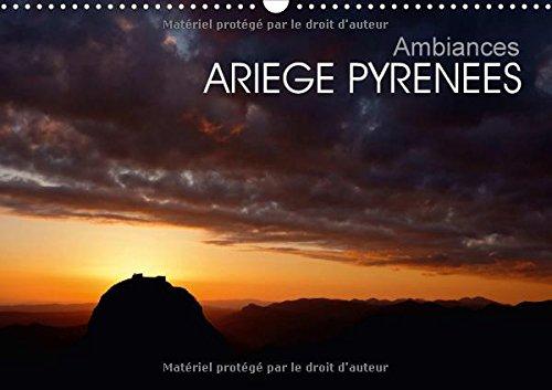 Ambiances Ariege Pyrenees 2018: Les Pyrenees Ariegeoises par Fabien Boutet