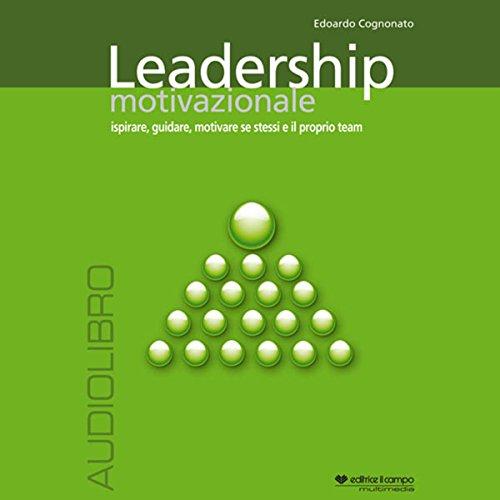 Leadership motivazionale  Audiolibri