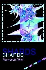 [Shards] (By: Francesca Albini) [published: September, 2003] Paperback