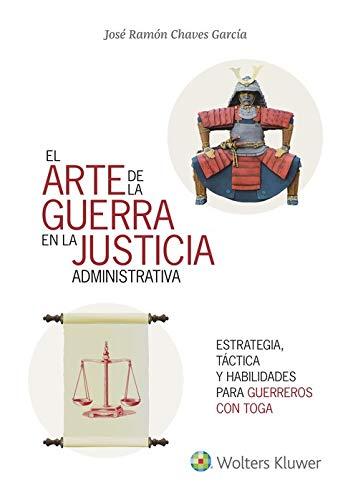 Arte de la guerra en la justicia la administrativa, El