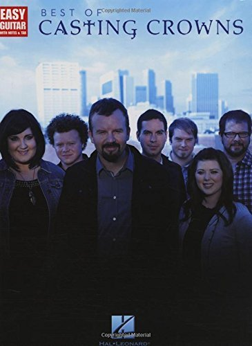 Best of Casting Crowns: Easy Guitar with Notes & Tab by Casting Crowns (2010-01-01)