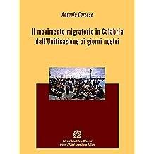Il movimento migratorio in Calabria dall'Unificazione ai giorni nostri (Demografia)
