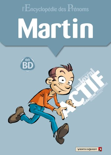 L'encyclopédie des prénoms tome 37 : Martin