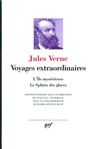 Voyages extraordinaires:L'Île mystérieuse - Le Sphinx des glaces: L'île mystérieuse / Le sphinx des glaces