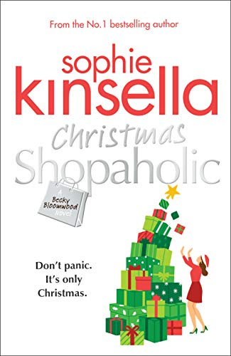 Christmas Shopaholic: The brilliant laugh-out-loud festive novel from the Number One bestselling author (English Edition)