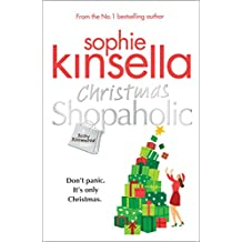 Christmas Shopaholic: The brilliant laugh-out-loud festive novel from the Number One bestselling author