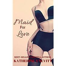 Maid For Love: BBW Alpha Billionaire BDSM