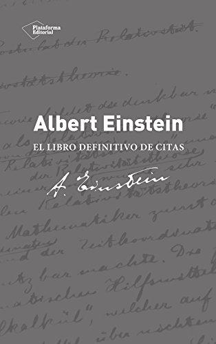 Descargar Libro Albert Einstein. El libro definitivo de citas de Alice Calaprice