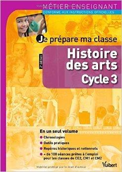 Je prépare ma classe d'histoire des arts au cycle 3 de Marc Loison,Christine Boutevin,Isabelle Bonithon ( 8 juin 2012 )