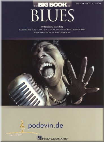 The Big Book of Blues - Songbook Klavier, Gesang & Gitarre Noten [Musiknoten]
