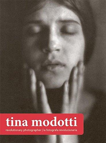 Tina Modotti: Revolutionary Photographer