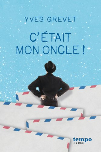C'était Mon Oncle ! (tempo) (french Edition)