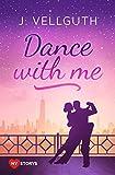 Dance With Me: Liebesroman (New York Lovestorys 2)