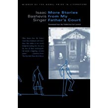 More Stories from My Father's Court by Isaac Singer (2001-11-14)