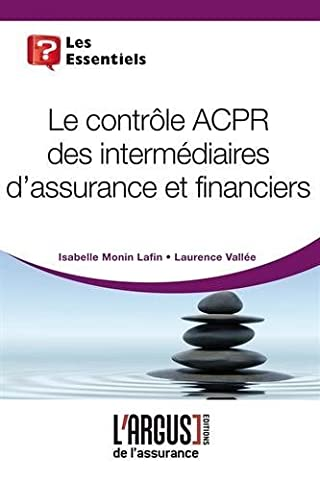 Isabelle Monin - Le contrôle ACPR des intermédiaires d'assurance et