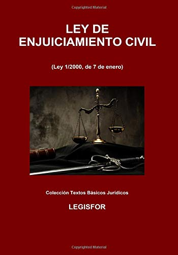 Ley de Enjuiciamiento Civil: 7.ª edición (septiembre 2018). Colección Textos Básicos Jurídicos por Legisfor
